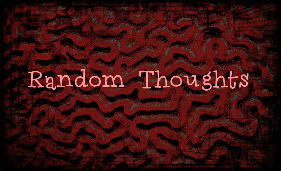 ~Random Chunks Of Brain Matter ~#1