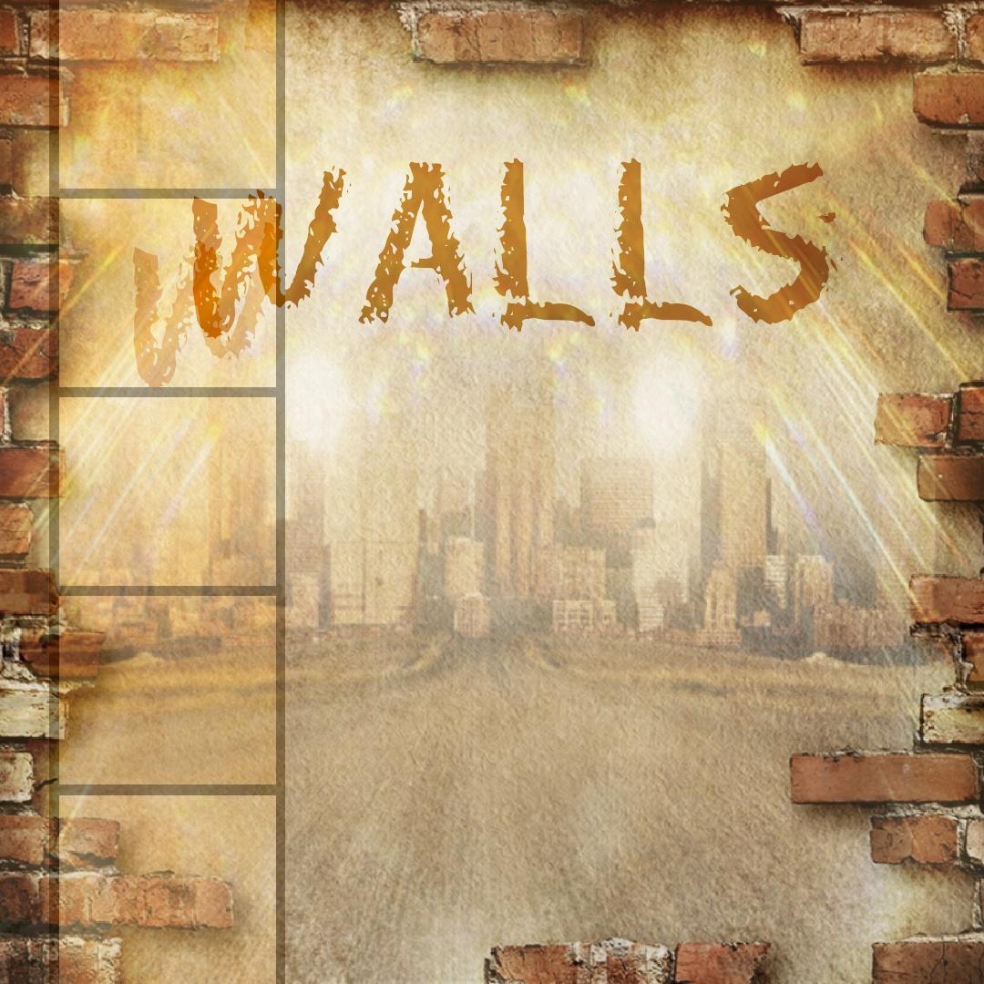 ~Walls~